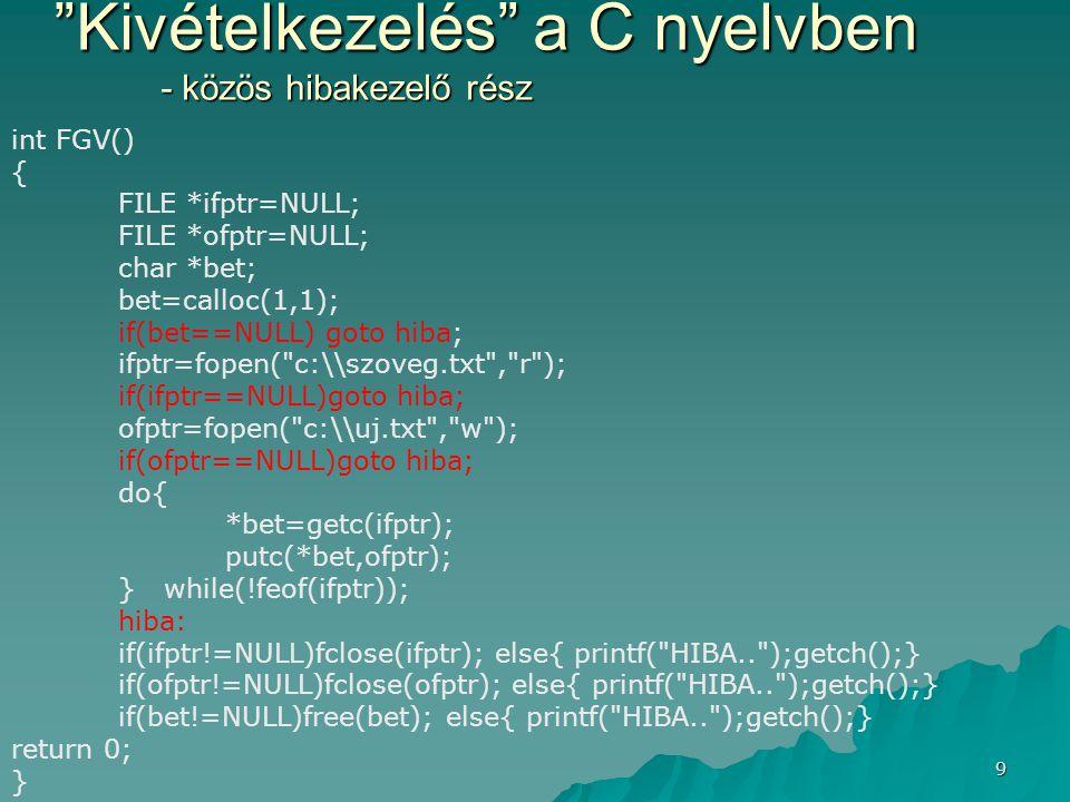 Kivételkezelés a C nyelvben - közös hibakezelő rész