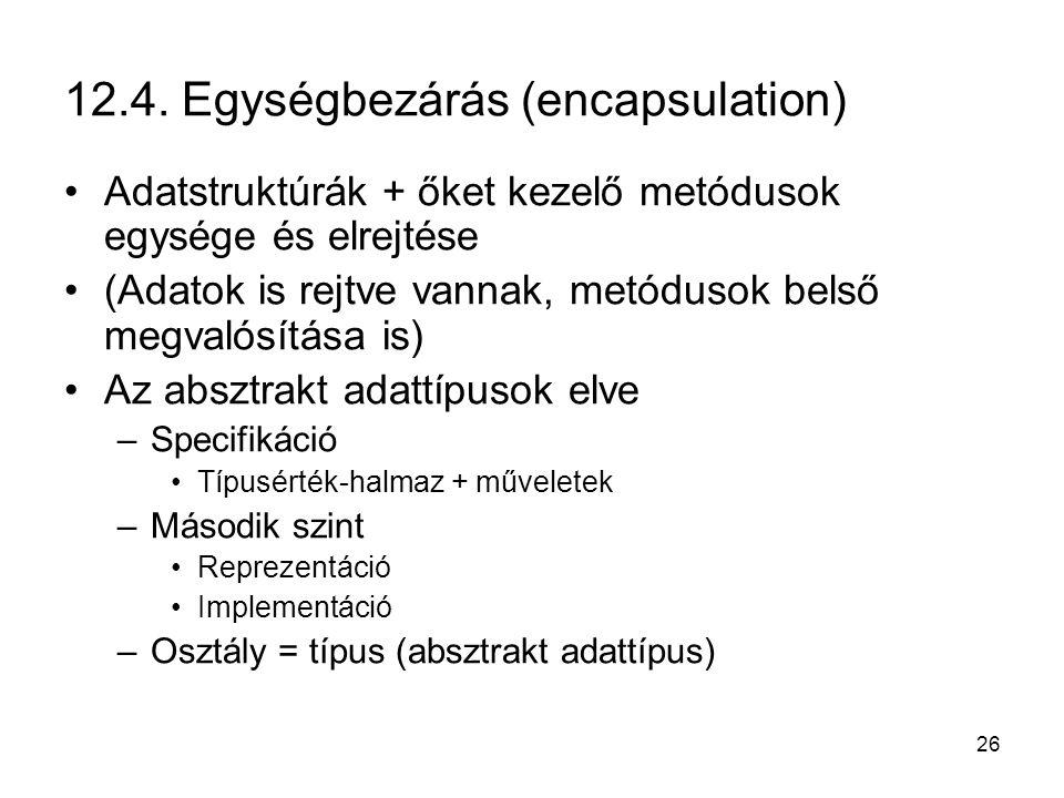 12.4. Egységbezárás (encapsulation)