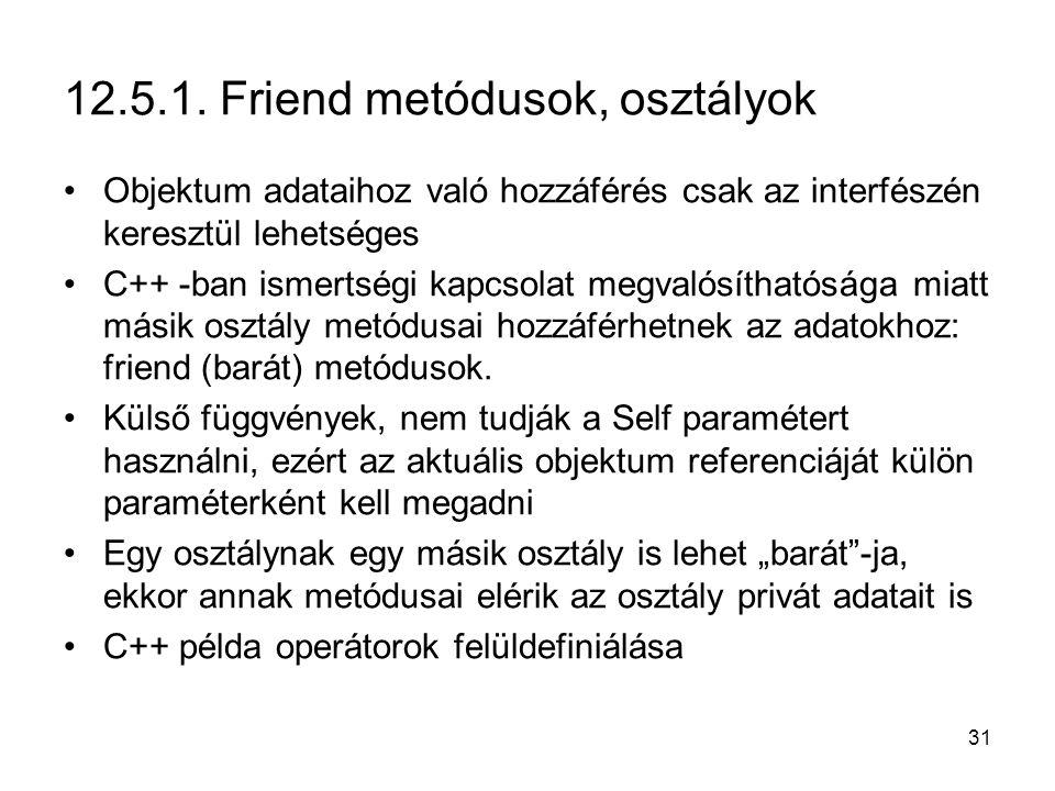 12.5.1. Friend metódusok, osztályok