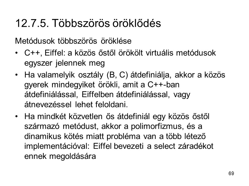 12.7.5. Többszörös öröklődés Metódusok többszörös öröklése