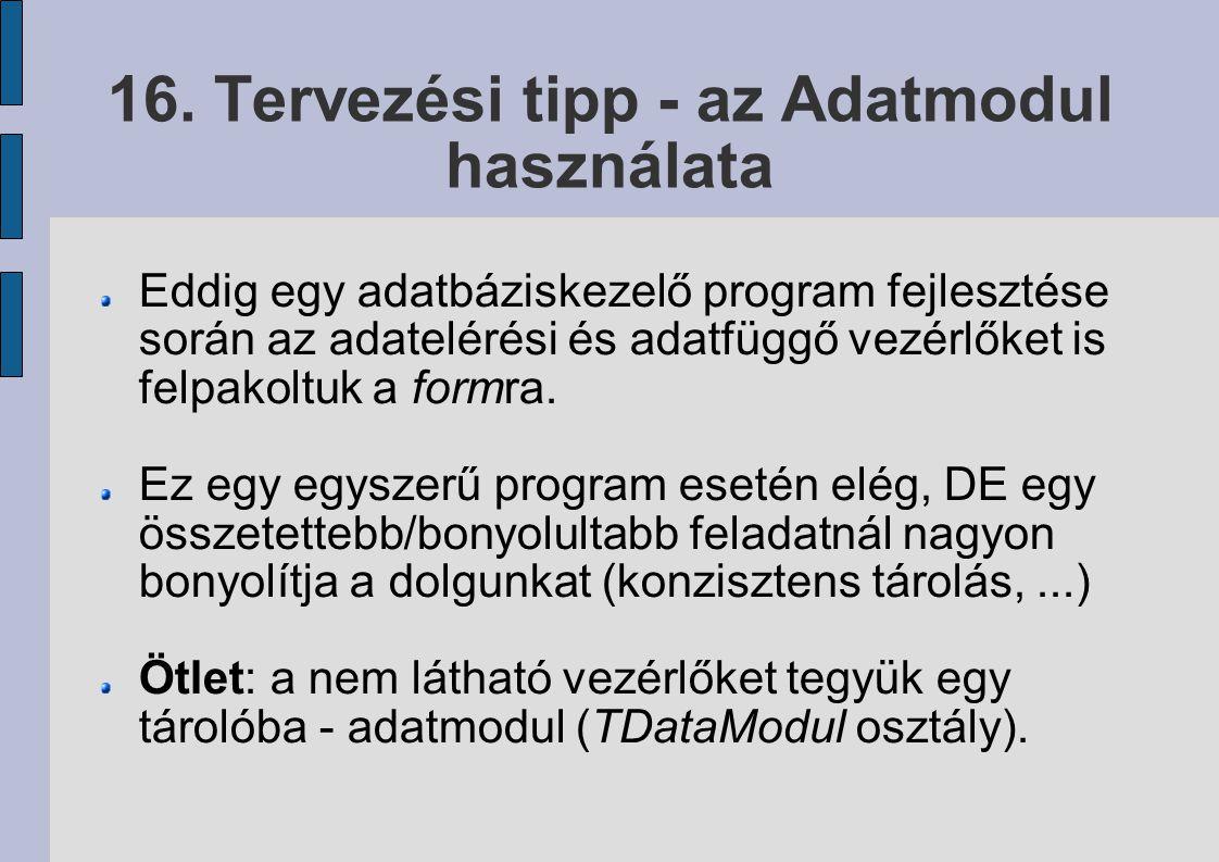 16. Tervezési tipp - az Adatmodul használata