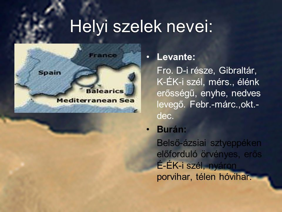 Helyi szelek nevei: Helyi szelek nevei: Levante:
