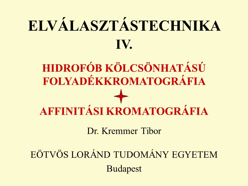 ELVÁLASZTÁSTECHNIKA IV.