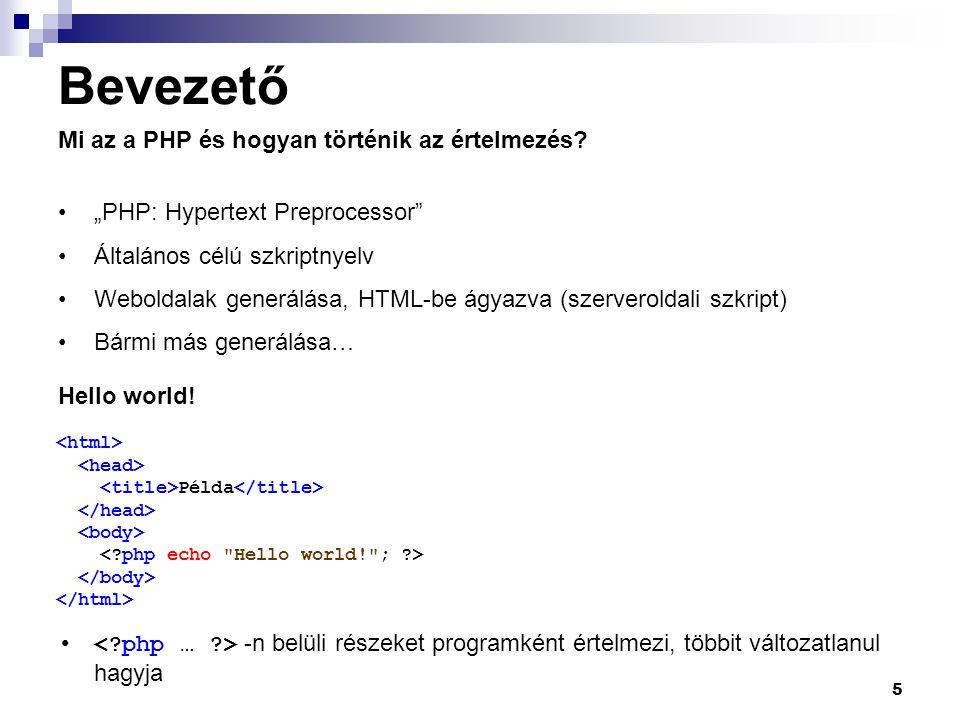 Bevezető Mi az a PHP és hogyan történik az értelmezés