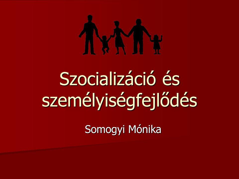 Szocializáció és személyiségfejlődés