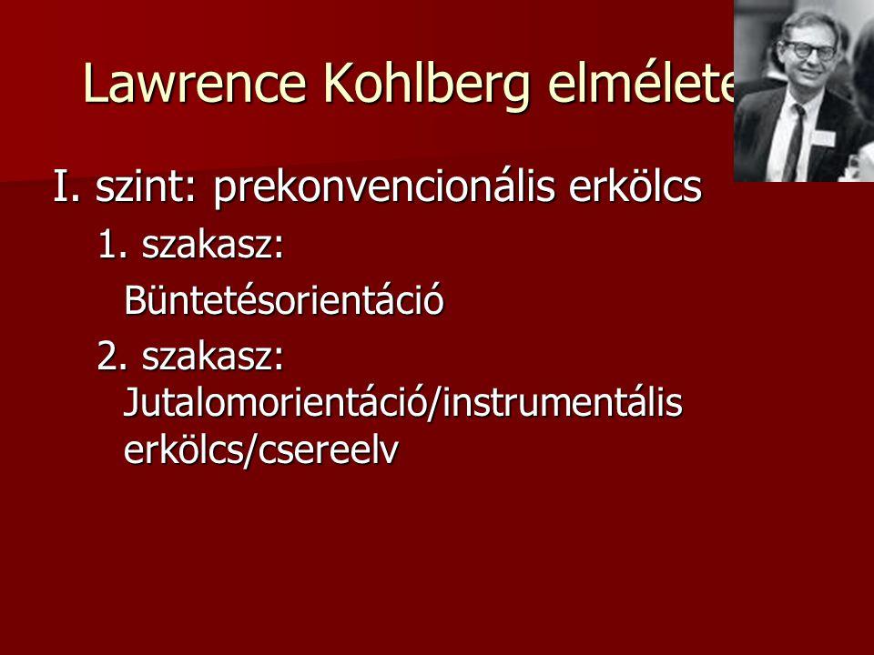 Lawrence Kohlberg elmélete 1
