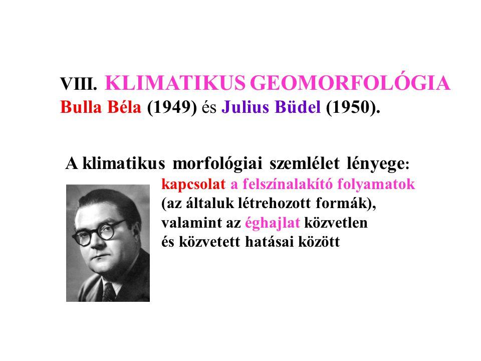 VIII. KLIMATIKUS GEOMORFOLÓGIA