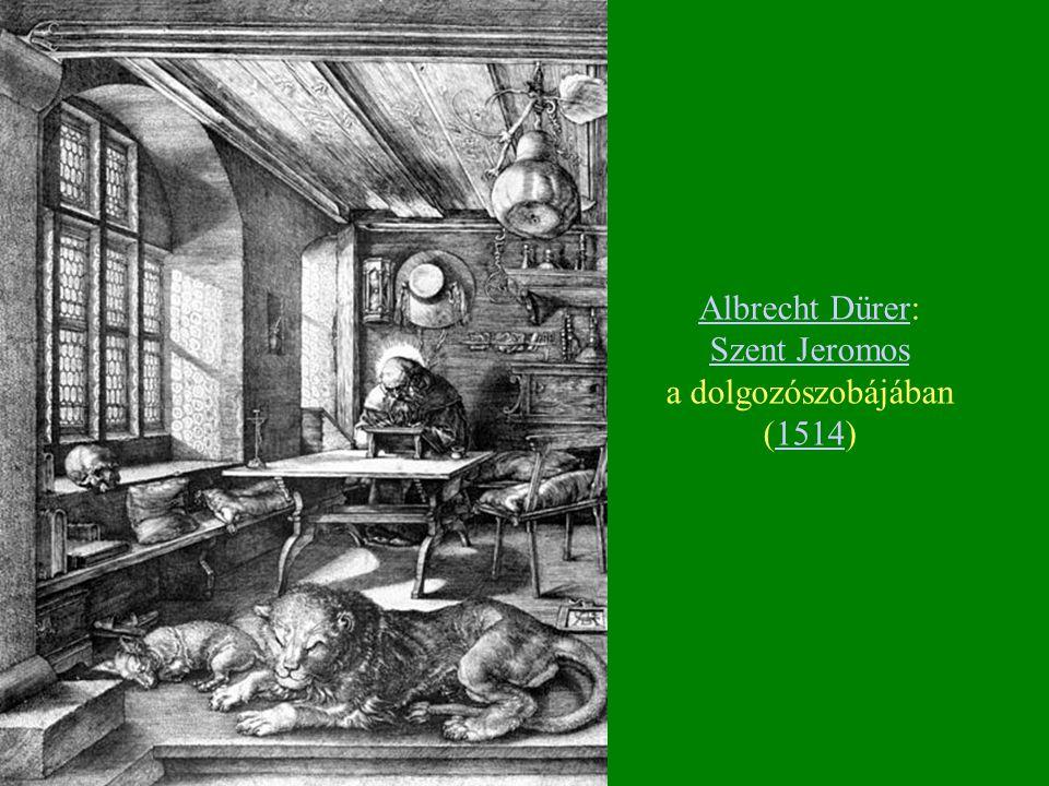 Albrecht Dürer: Szent Jeromos a dolgozószobájában (1514)