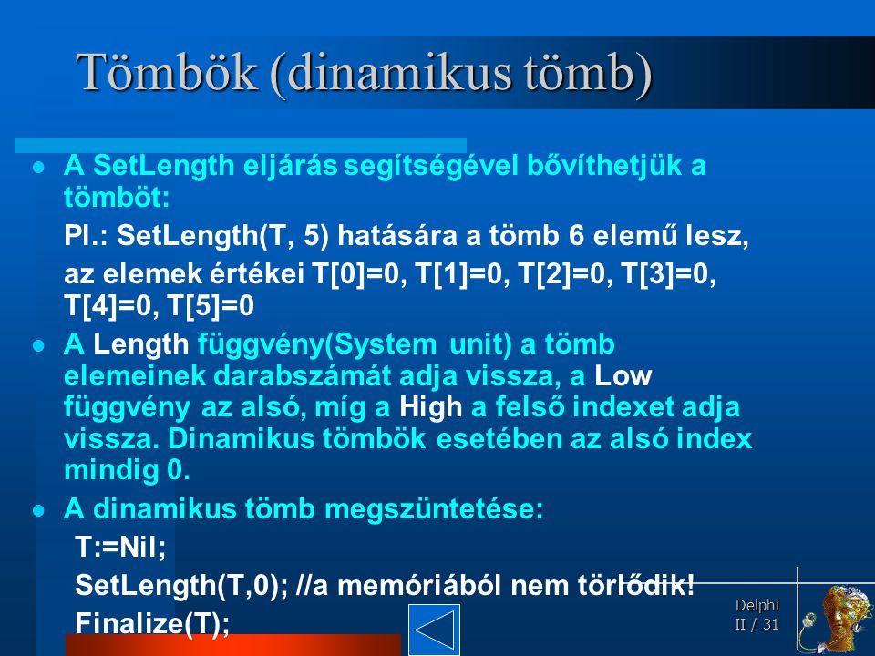 Tömbök (dinamikus tömb)