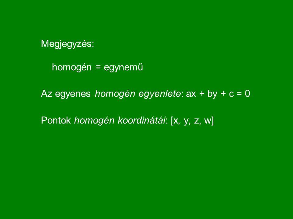 Megjegyzés: homogén = egynemű