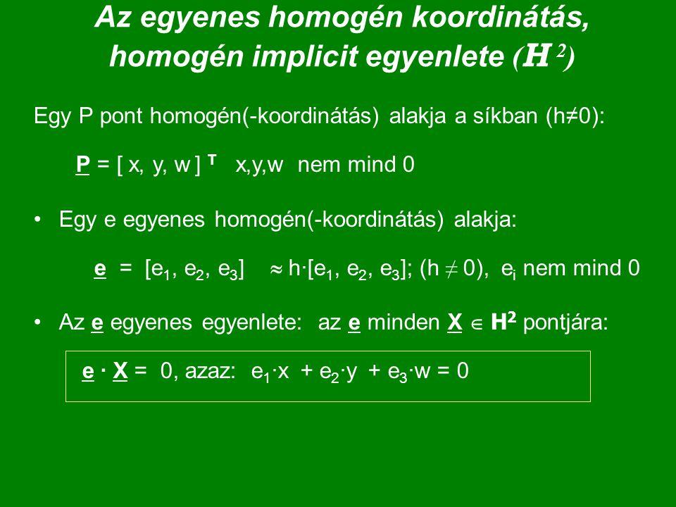 Az egyenes homogén koordinátás, homogén implicit egyenlete (H 2)