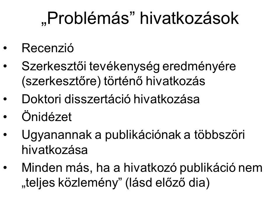 """""""Problémás hivatkozások"""