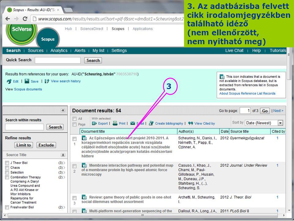 3. Az adatbázisba felvett cikk irodalomjegyzékben található idéző (nem ellenőrzött, nem nyitható meg)