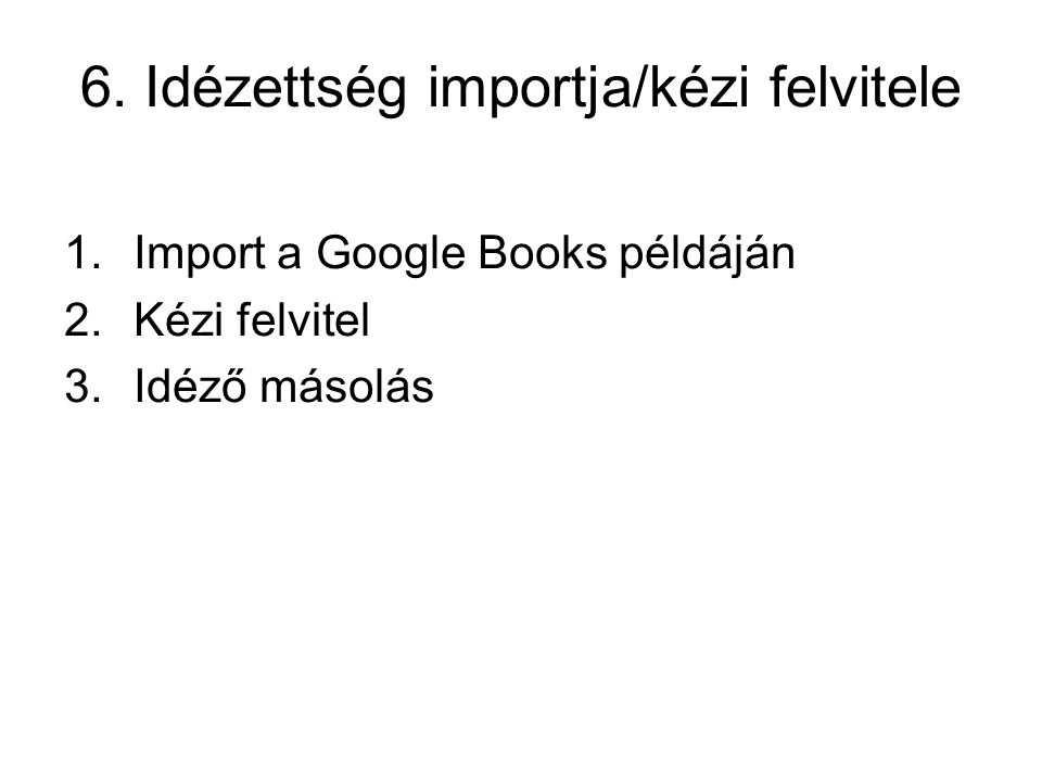 6. Idézettség importja/kézi felvitele