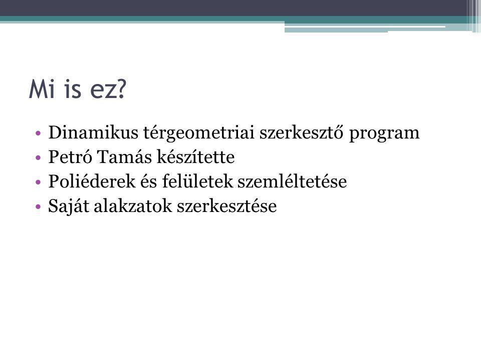 Mi is ez Dinamikus térgeometriai szerkesztő program