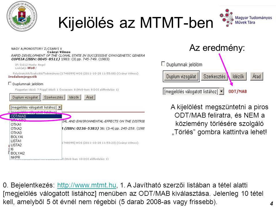Kijelölés az MTMT-ben Az eredmény: