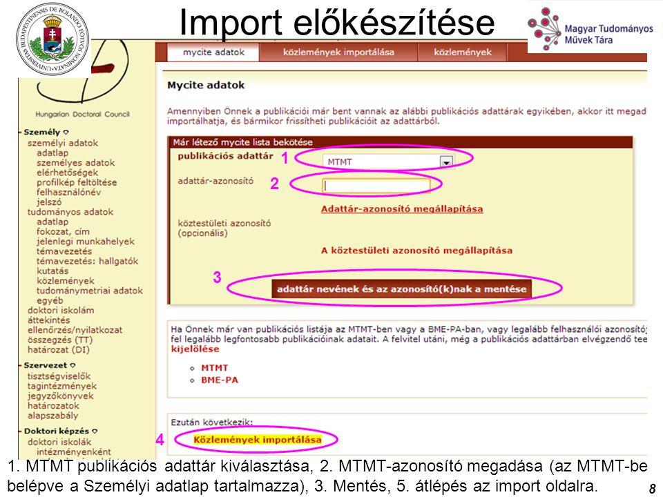 Import előkészítése 1. 2. 3. 4.
