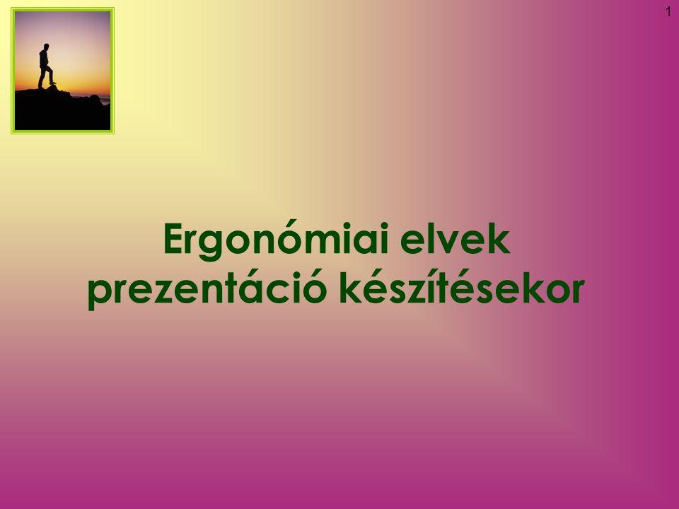Ergonómiai elvek prezentáció készítésekor