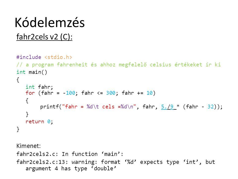 Kódelemzés fahr2cels v2 (C): Kimenet: