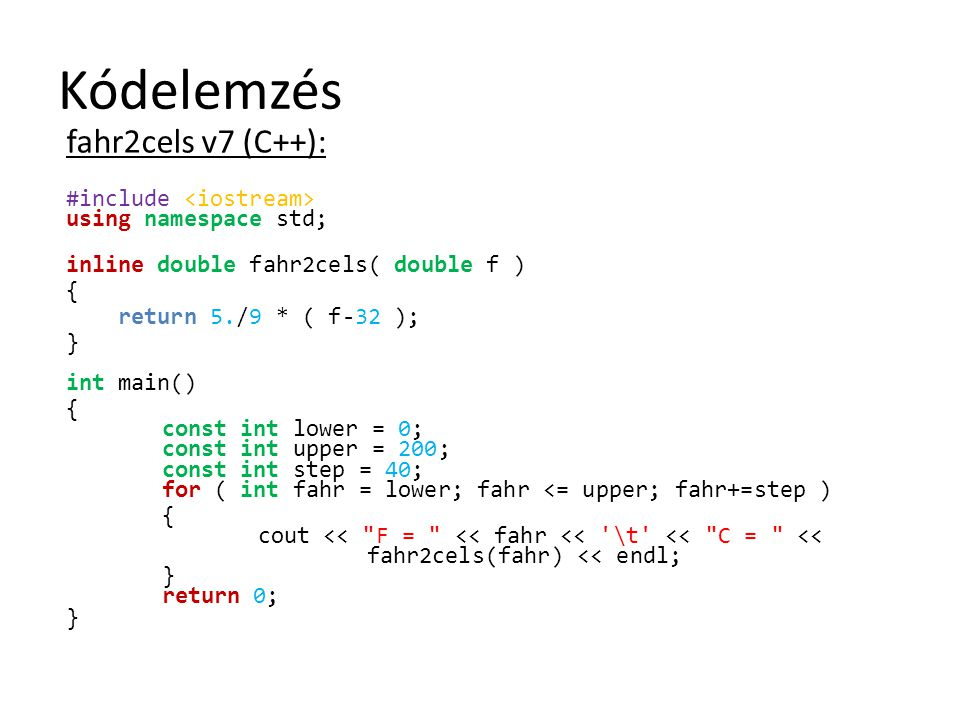 Kódelemzés fahr2cels v7 (C++):
