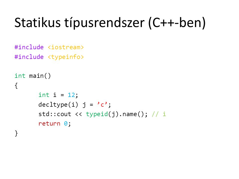 Statikus típusrendszer (C++-ben)