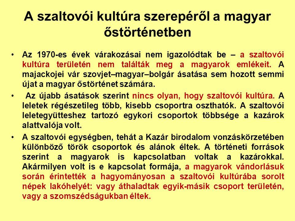 A szaltovói kultúra szerepéről a magyar őstörténetben