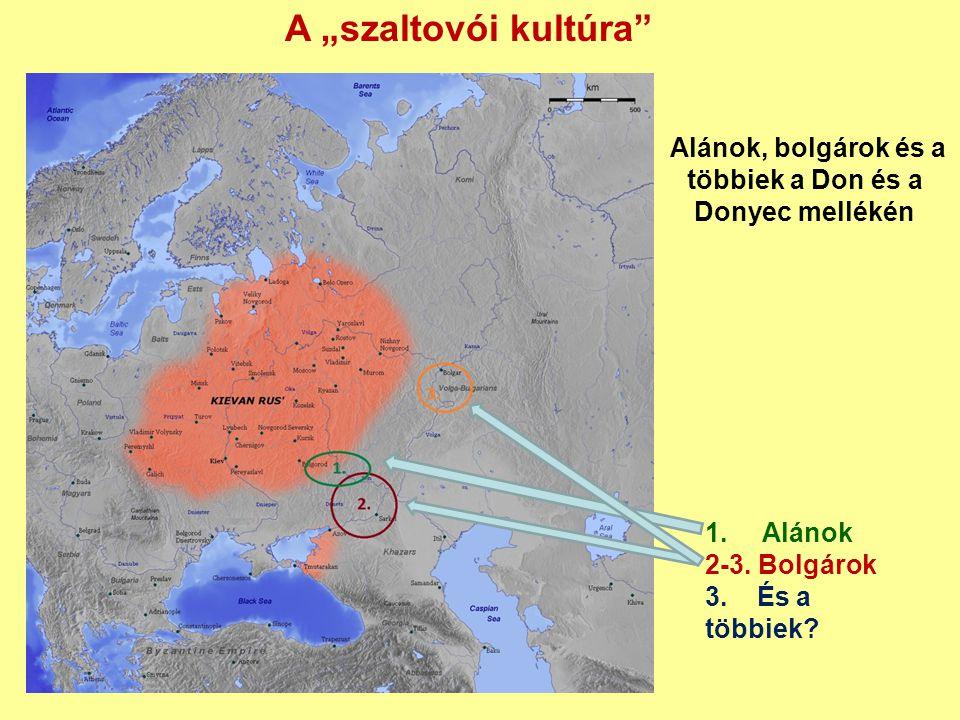 Alánok, bolgárok és a többiek a Don és a Donyec mellékén