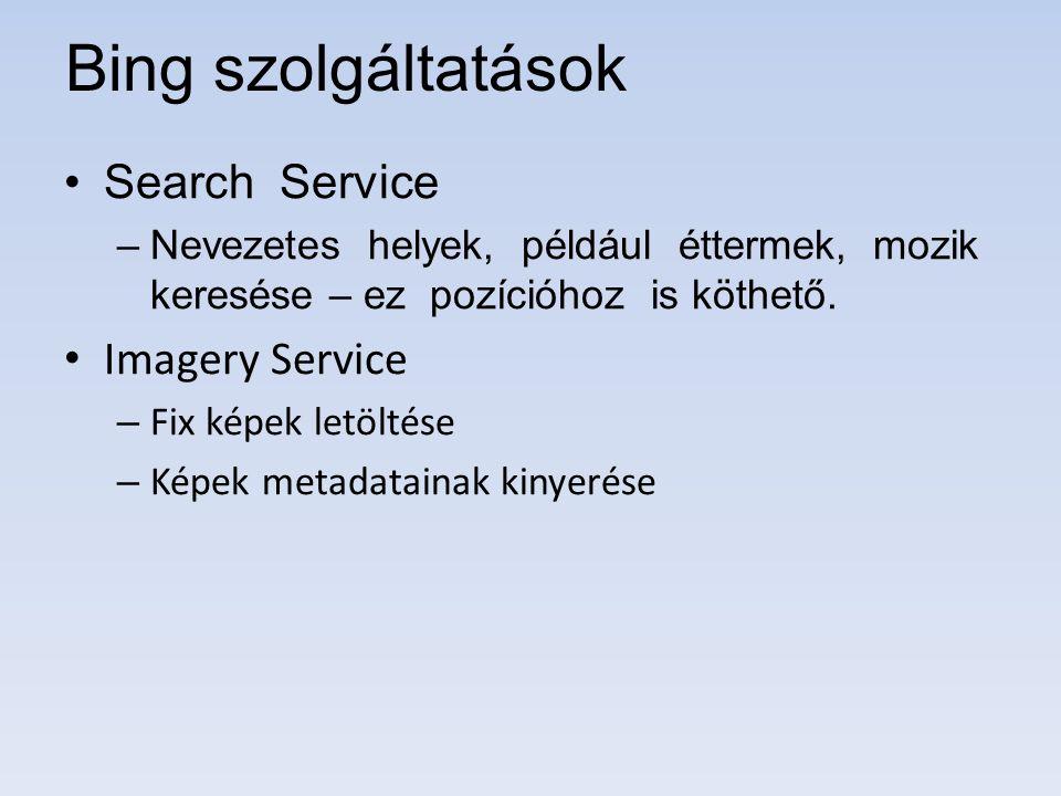 Bing szolgáltatások Search Service Imagery Service