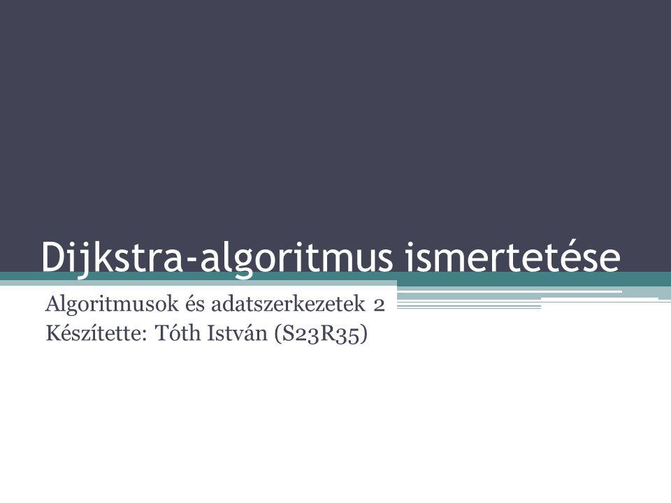Dijkstra-algoritmus ismertetése