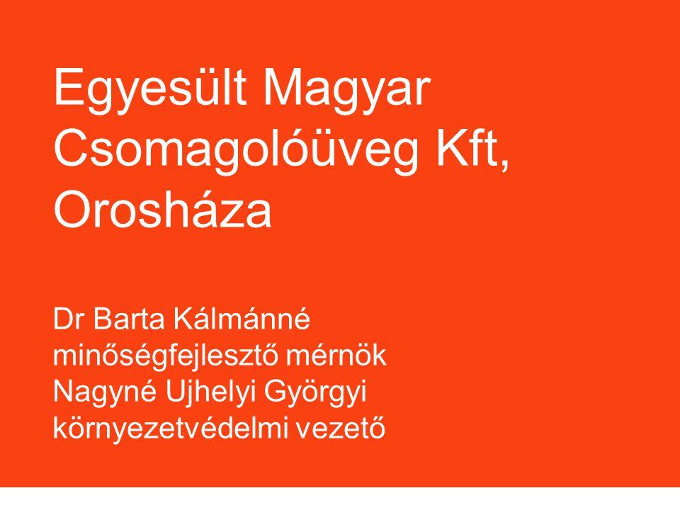 Egyesült Magyar Csomagolóüveg Kft, Orosháza