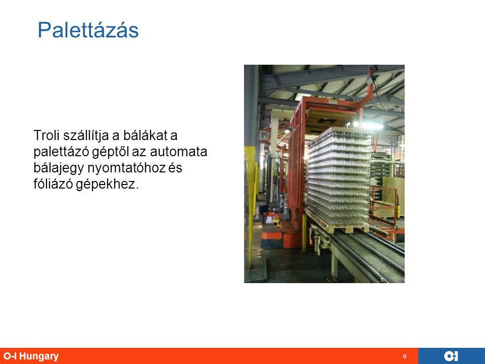 Palettázás Troli szállítja a bálákat a palettázó géptől az automata bálajegy nyomtatóhoz és fóliázó gépekhez.