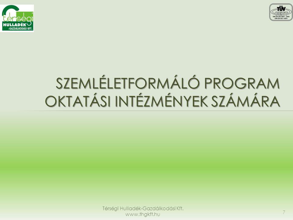 Szemléletformáló program oktatási intézmények számára