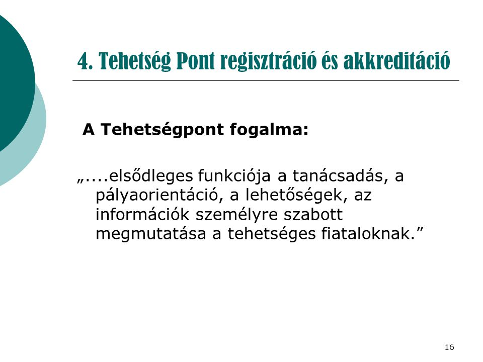 4. Tehetség Pont regisztráció és akkreditáció