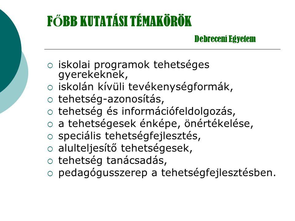 FŐBB KUTATÁSI TÉMAKÖRÖK Debreceni Egyetem
