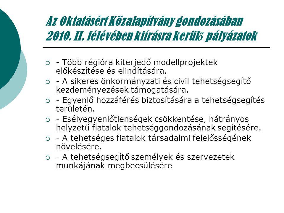 Az Oktatásért Közalapítvány gondozásában 2010. II