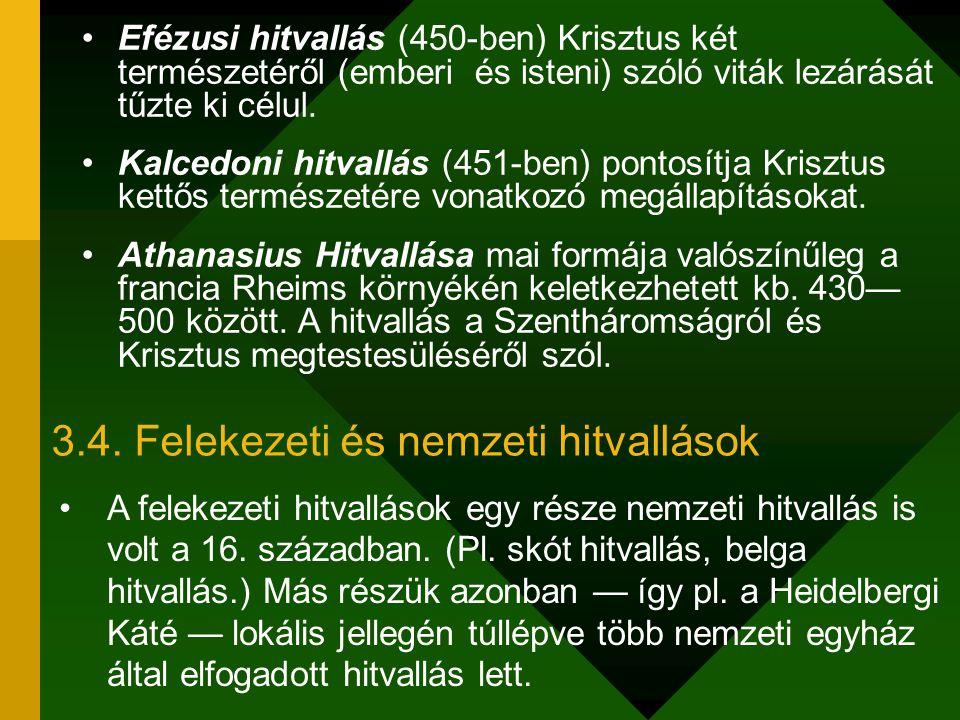 3.4. Felekezeti és nemzeti hitvallások