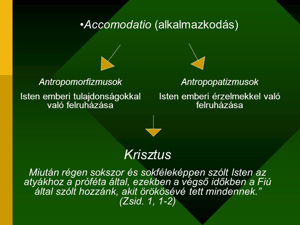 Krisztus Accomodatio (alkalmazkodás)