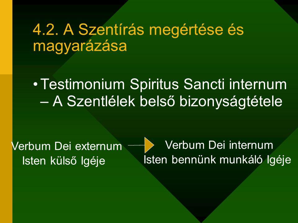 4.2. A Szentírás megértése és magyarázása