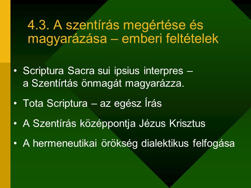 4.3. A szentírás megértése és magyarázása – emberi feltételek