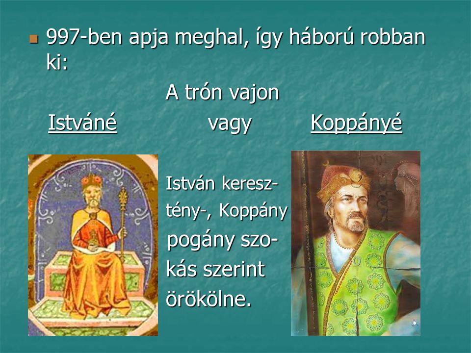 997-ben apja meghal, így háború robban ki: A trón vajon