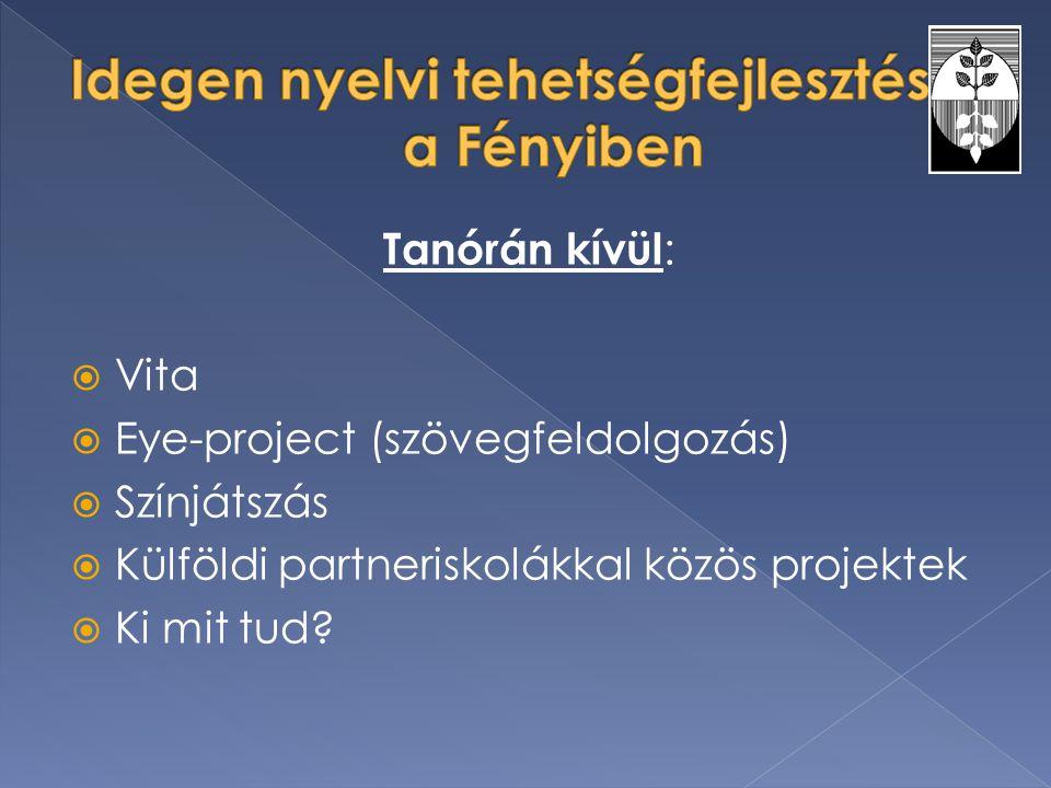 Idegen nyelvi tehetségfejlesztés a a Fényiben
