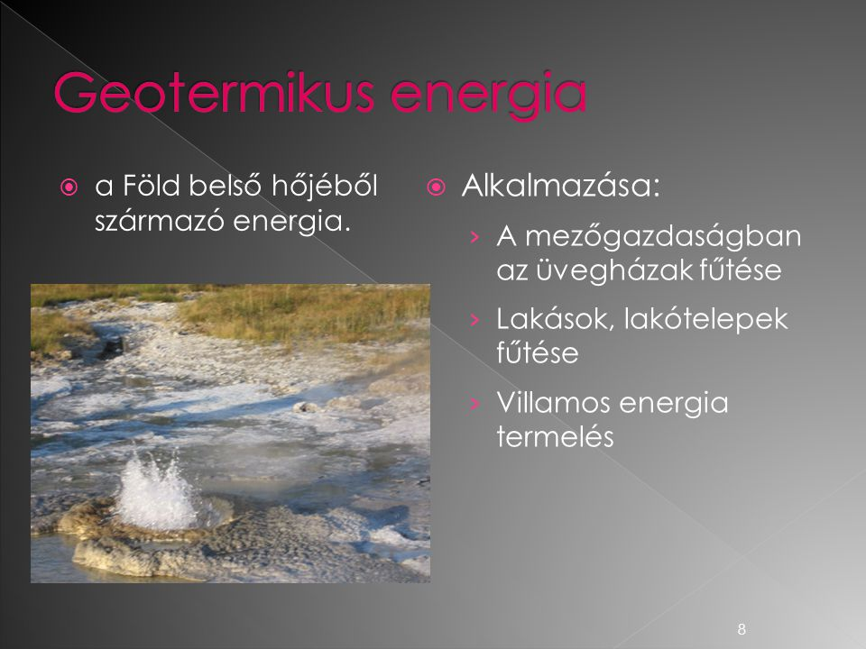 Geotermikus energia Alkalmazása: