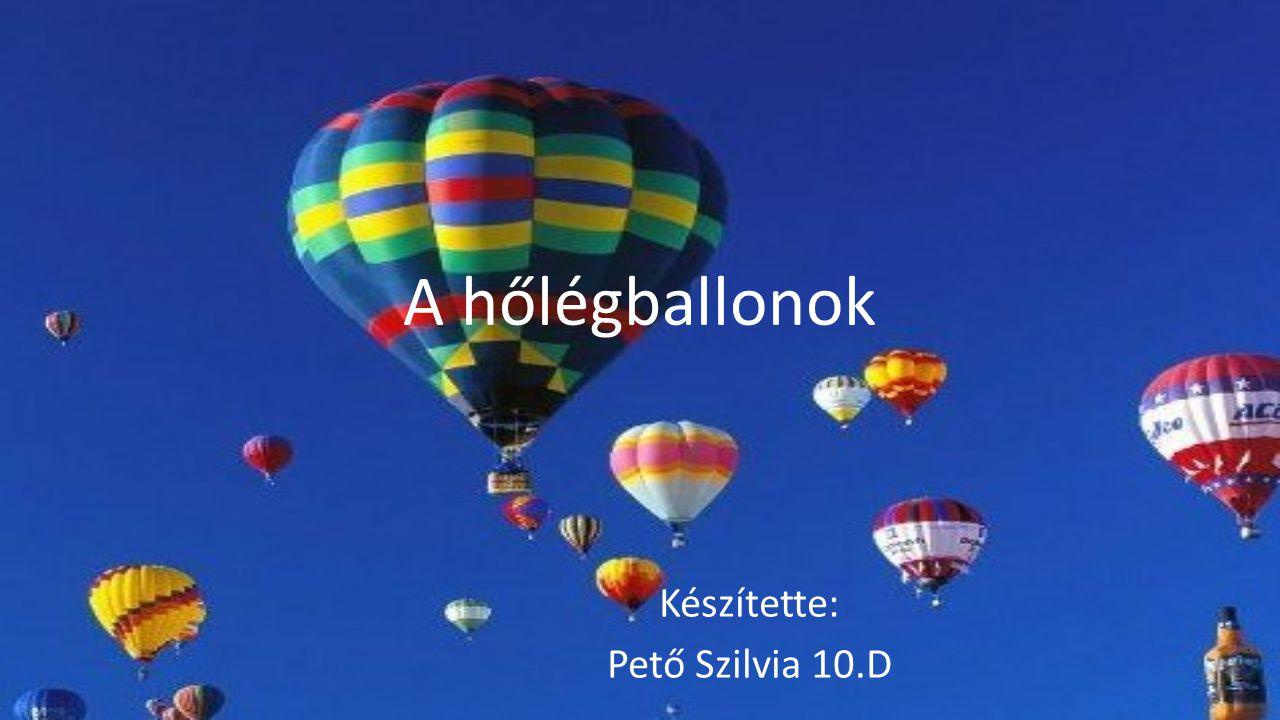 Készítette: Pető Szilvia 10.D
