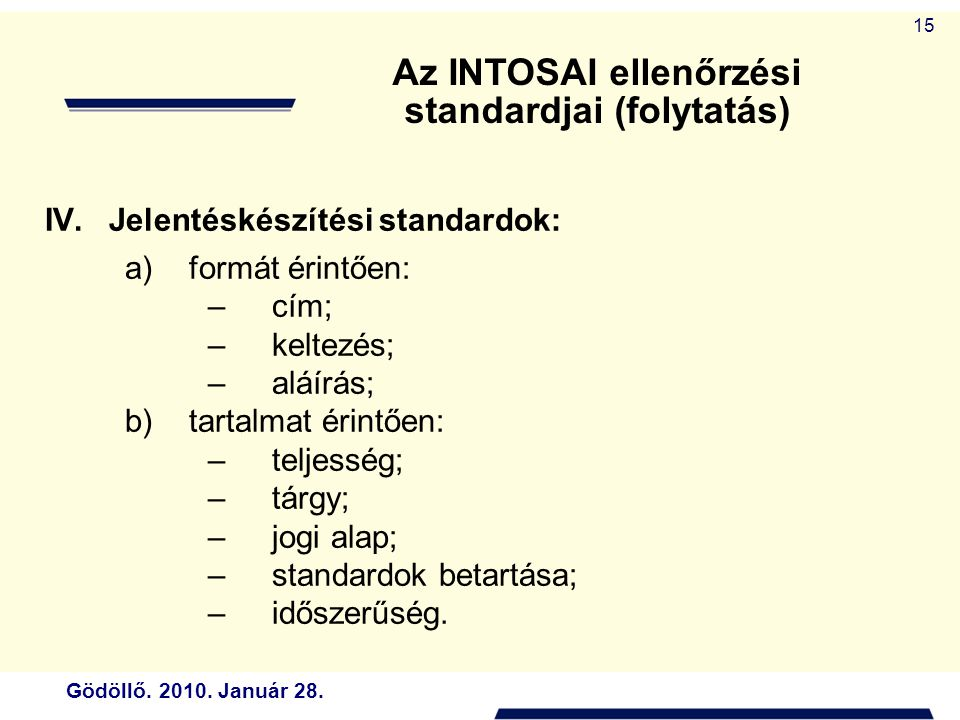 Az INTOSAI ellenőrzési standardjai (folytatás)