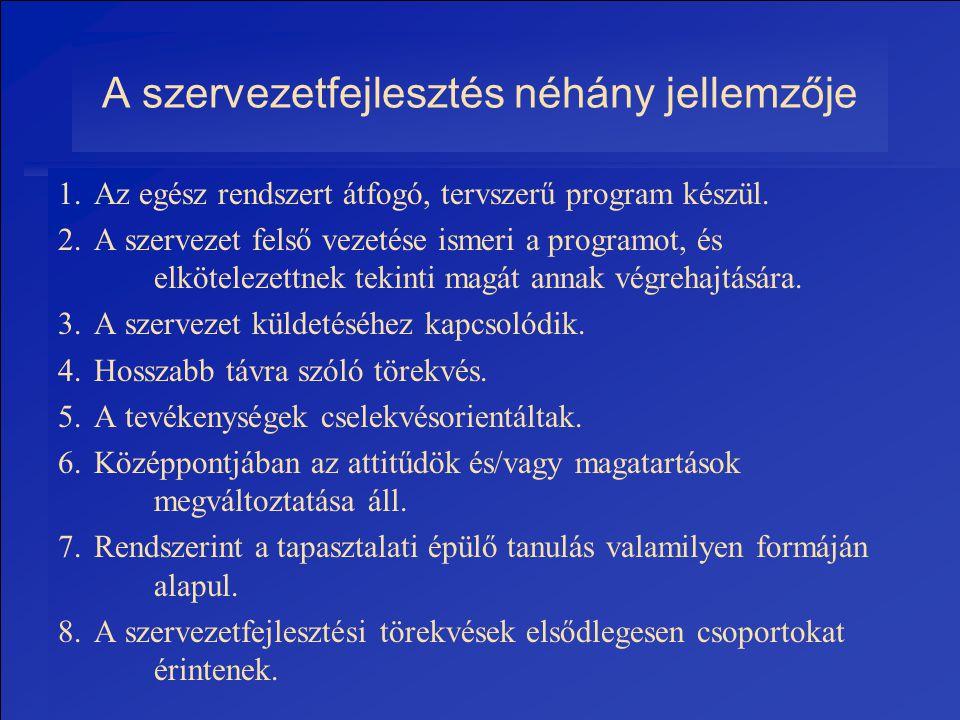 A szervezetfejlesztés néhány jellemzője