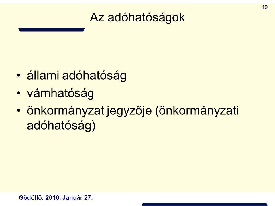 önkormányzat jegyzője (önkormányzati adóhatóság)