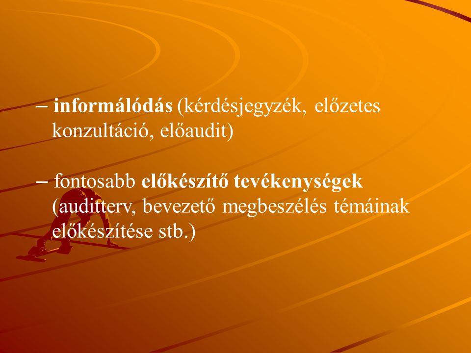 informálódás (kérdésjegyzék, előzetes
