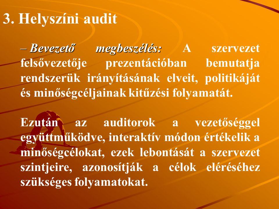 3. Helyszíni audit
