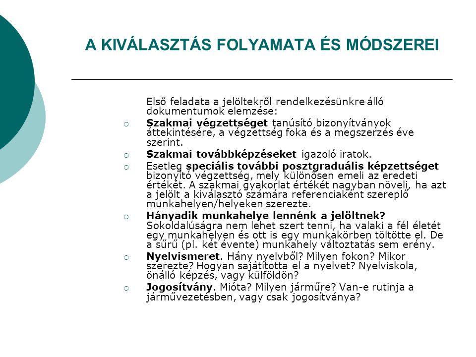 A KIVÁLASZTÁS FOLYAMATA ÉS MÓDSZEREI