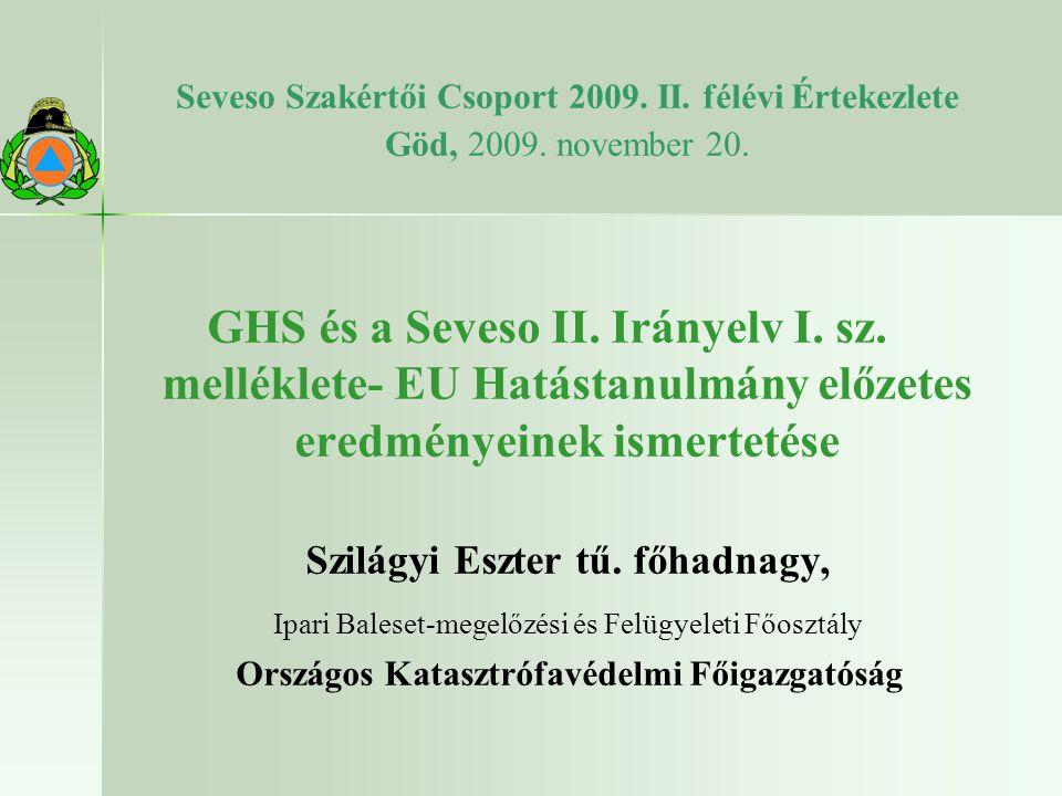 Seveso Szakértői Csoport 2009. II. félévi Értekezlete Göd, 2009